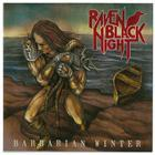 Raven Black Night [Barbarian Winter CD launch]