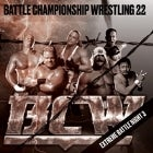 Battle Championship Wrestling 22: Extreme Battle Night Three