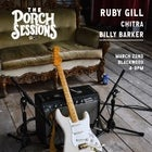 Porch Sessions :: Ruby Gill