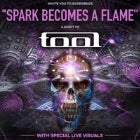 THIRD EYE (Spark Becomes A Flame: A Night of Tool)