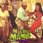 MUCHO MAMBO - CD LAUNCH