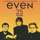EVEN '25 Years' Anniversary Tour
