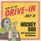 Hockey Dad - Alive at the Drive in - Album Release Show