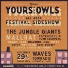 Yours & Owls Festival Sideshow (All Ages)