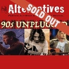 SOLD OUT - THE ALTERNATIVES – THE BEST OF 90S GRUNGE | UNPLUGGED