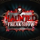 Haunted - The Freak Show BRISBANE