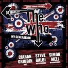 MY GENERATION – 50 Years of The Who Starring Simon Meli, Ciaran Gribbin & Steve Balbi