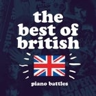The Best of British Piano Battles