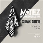 Four Four • Motez • Fri August 10th