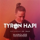 Marquee Saturdays - Tyron Hapi