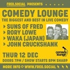 Comedy Lounge ft. Suns Of Fred, Rory Lowe, Waka & John Cruckshank