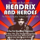 Hendrix and Heroes - The Ultimate Hendrix Tribute & Salute to the 70's
