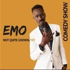 EMO 'NOT QUITE GROWN YET' COMEDY SHOW