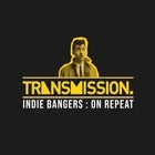 Transmission Indie Night