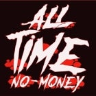 All Time No Money 2.0 - Kyle Pavone Tribute