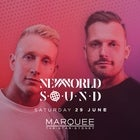 Marquee Saturdays - New World Sound