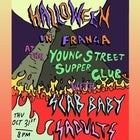 Halloween in Franga with Scab Baby + Sadults + P.E.S.T.S.
