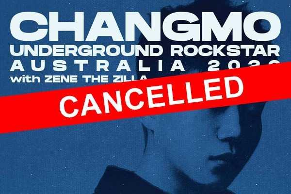 CHANGMO - Underground Rockstar 2020 Australia Tour