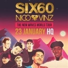 SIX60 with Nico & Vinz - The New Waves World Tour - CANCELLED