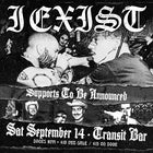 I Exist - Murph's Farewell + Special Guests @ Transit