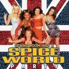 PARTY LIKE: Spice World...