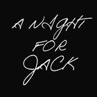 A Night For Jack