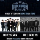 The Lincolns & Lucky Sevens, with special guests Nobody's Sweethearts