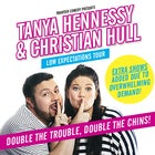 Christian Hull & Tanya Hennesy: Low Expectations Tour (19 Sept 2019)