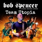 Bob Spencer/Team Utopia
