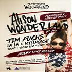 Playground In Wonderland Ft. Alison Wonderland