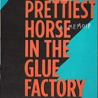 Corey White - The Prettiest Horse in the Glue Factory