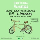 FAIRTRADE NARCOTICS 'HEAD OVER HANDLEBARS' EP LAUNCH WITH DEZ & BUTTERFUNKED + VELVET BLOOM