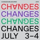 CHANGES 2019 - MUSIC, TECH, TALKS, IDEAS