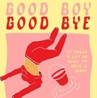 Good Boy Good Bye