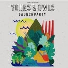 Yours & Owls x ANU Launch Party w/ Polish Club // The Gooch Palms // Citizen Kay // Genesis Owusu // Special Guests