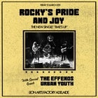 ROCKY'S PRIDE AND JOY (Single Launch)