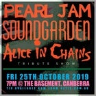 Pearl Jam + Soundgarden + AIC Tribute Show