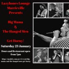 Big Mama and The Hanged Men Get Horny  - SAT 23 JAN