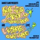 Dance Flaws: Francis Inferno Orchestra, Veranda Culture & Don Glori