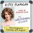 Kitty Flanagan: IT'S WHITEBOARD O'CLOCK (SOLD OUT)