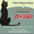 Pete Wells Party with special guests 'Rose Tattoo' & 'Lucy Desoto & The Handsome Devils'