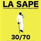 LA SAPE: The Society of Ambience Makers & Elegant People.