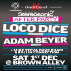 Official Stereosonic Deep House & Techno After Party w/ LOCO DICE (GER) & ADAM BEYER (SWE) @ Brown Alley, Sat Dec 1st