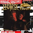 Biscuit Factory Garden Party ft: Leotrix & Twerl