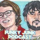 Funky Junk Podcast - LIVE TAPING