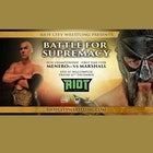 Riot City Wrestling - Battle For Supremacy