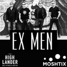 EX - MEN - LIVE AT THE HIGHLANDER