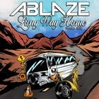 Ablaze 'long way home' tour with Jax & The Wayward + Baby Dave $5