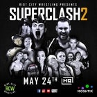 Riot City Wrestling SUPERCLASH2