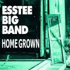 "Esstee Big Band ""Homegrown"" Album Launch"